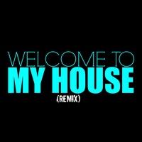 Welcome To My House (Remix) TikTok