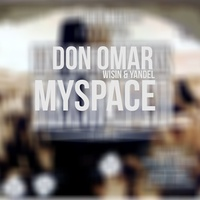 MySpace (feat. Wisin & Yandel) TikTok