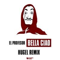 Bella ciao - HUGEL Remix Extended TikTok