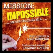 Mission Impossible Theme (Movie Trailer Mix) TikTok